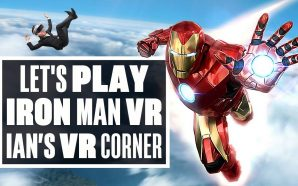 Let's Play Iron Man VR